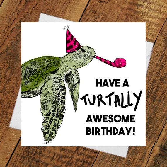 Verjaardag Card Turtally Awesome Vriendin Vriendje Grappig Turtle Voor Hem Haar Zus Broer Zoon Dochter Humor Kunst Illustratie