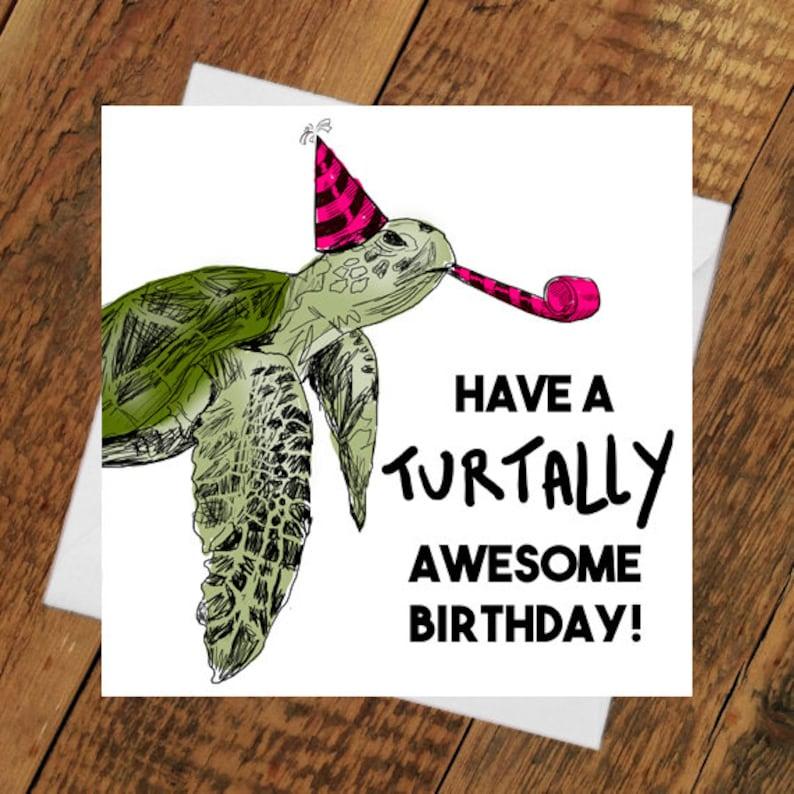 Turtle Birthday Card Turtally awesome girlfriend boyfriend image 0