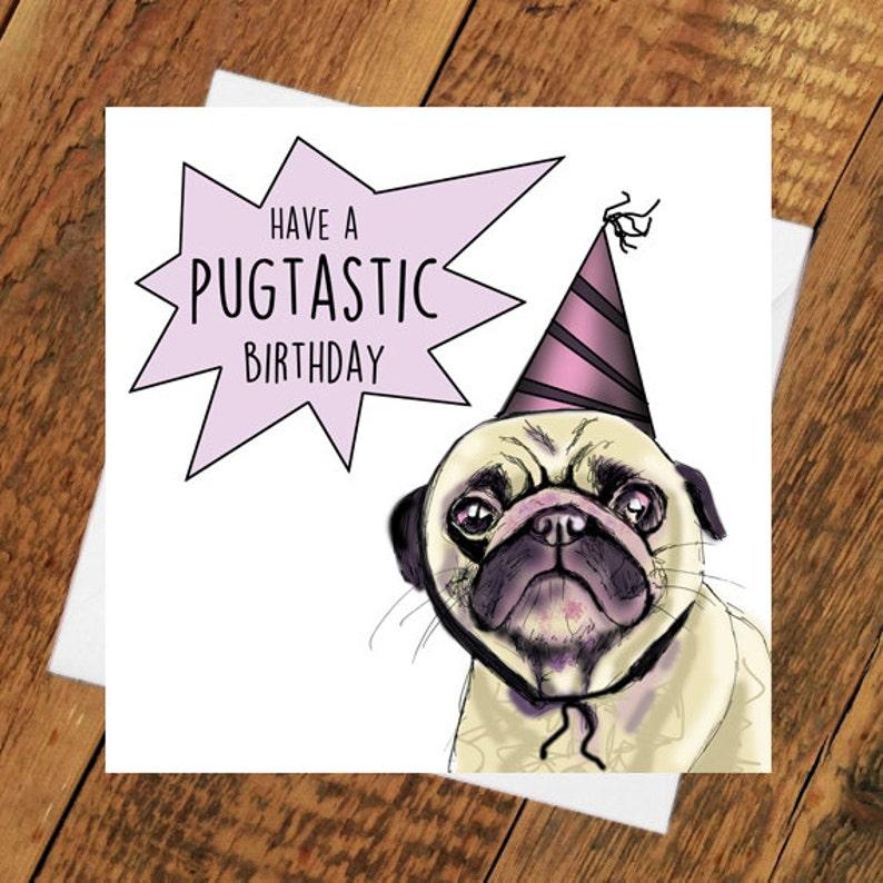 Pug Birthday Card girlfriend boyfriend Funny pugtastic for him image 0