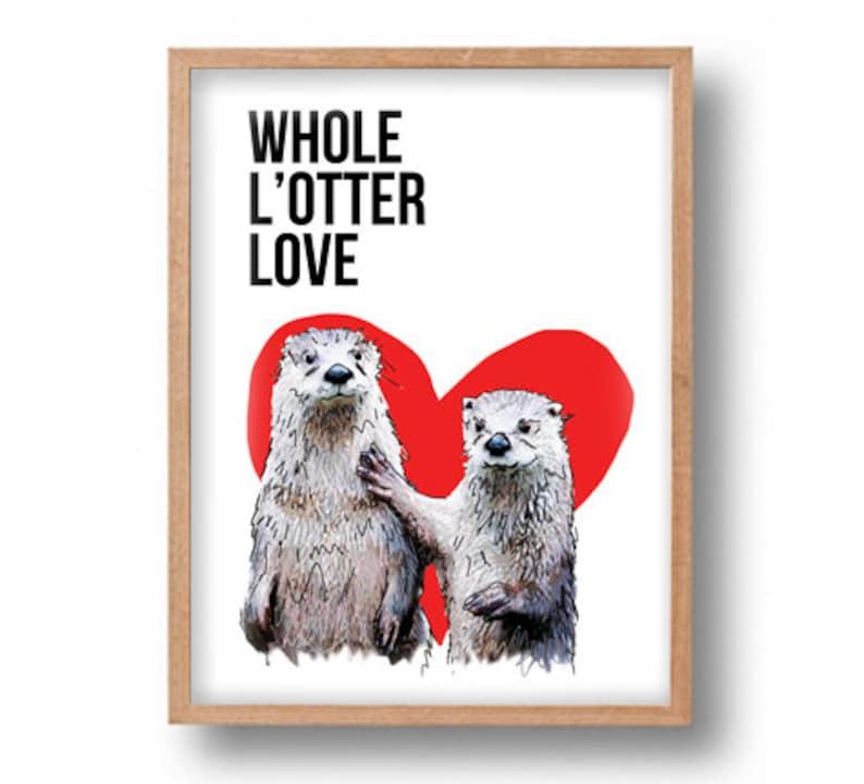 Otter Half print whole l'otter love Girlfriend boyfriend image 0