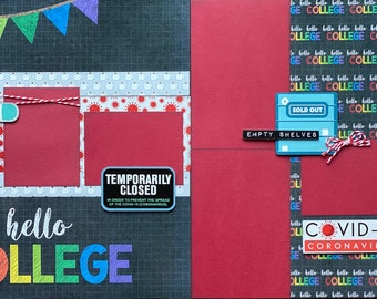 Hello College 2020 Quarantine  2 Page Scrapbooking Layout Kit Scrapbooking DIY Kit Quarantine Craft Kit DIY
