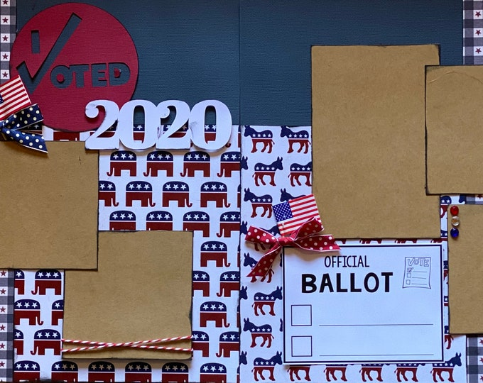 Featured listing image: I Voted 2020 Democrat / Republican  2 Page Scrapbooking Layout Kit or Pre Made Pages, Voting DIY Craft Kit