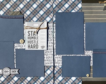 Stay Humble, Hustle Hard - 100% All Boy 2 Page Scrapbooking Layout Kit or Pre Made Pages