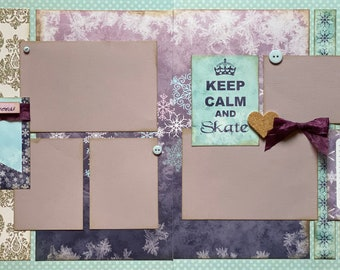 Keep Calm and Skate - Let It Go!  Winter themed  2 Page Scrapbooking layout Kit or Preassembled Scrapbooking Pages Winter diy craft kit