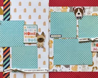 A House is not a Home Without a Dog Scrapbooking 2 Page Scrapbooking Layout Kit or Premade Scrapbooking Pages Dog diy craft kit