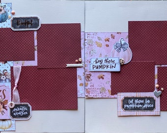 Give Thanks - Let There Be Pumpkin Spice 2 Page Scrapbooking Layout Kit or Pre Made Scrapbooking Pages fall diy craft kit