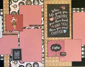 I Will Drink Coffee Here and There... Coffee 2 page Scrapbooking Layout Kit or Premade Scrapbooking Pages COFFEE DIY Craft Kit