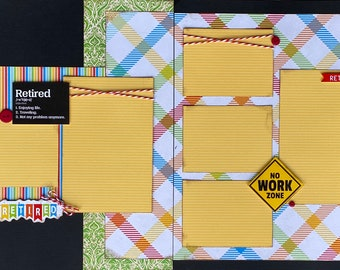 Finally Retired 2 page Scrapbooking Layout Kit or Premade Scrapbooking Pages DIY retirement scrapbook kit