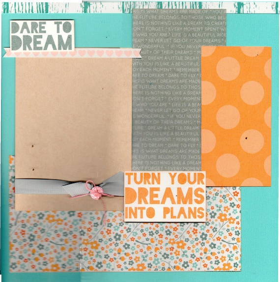 Dare to Dream 2 Page Scrapbooking Layout Kit