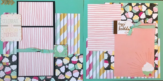 Celebrate the Everyday Moments - Happy Birthday 2 Page Scrapbooking layout KIt or Premade Scrapbooking Pages