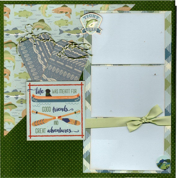 Life was Meant for Good Friends and Great Adventures / Fishing 2 page scrapbooking layout kit