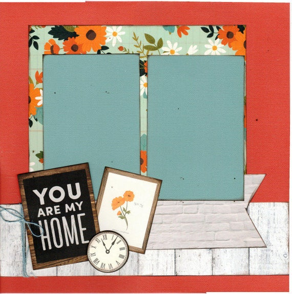 You are my Home 2 Page Scrapbooking Layout Kit