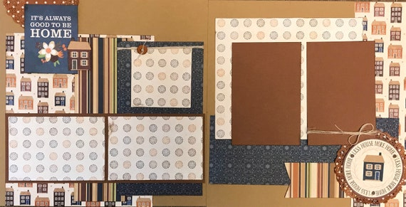 It's Always Good to be Home, Less House - More Home 2 Page Scrapbooking Layout Kit or Pre Made Scrapbooking Pages