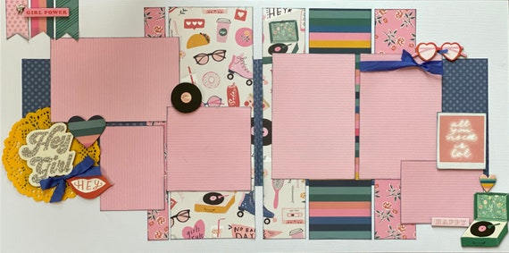 Hey Girl Hey  - All you Need is LOL 2 page Scrapbooking Layout Kit or Premade Scrapbooking Pages