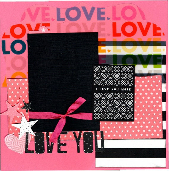 LOVE - I Love you More 2 Page Scrapbooking Layout Kit