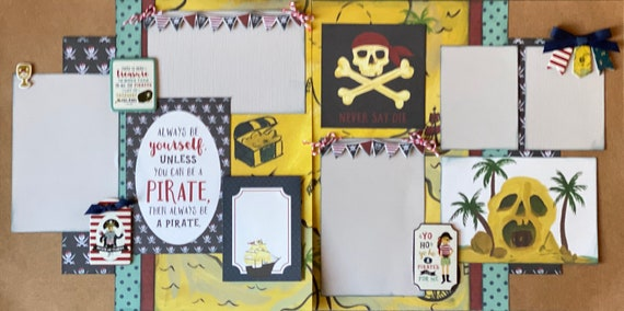 Always Be Yourself, Unless you Can Be a Pirate, Then Always Be a Pirate!  2 page scrapbooking layout Kit or Premade Scrapbooking Pages