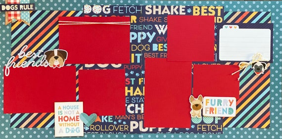 Dogs Rule  - Furry Friend  2 Page Scrapbooking Layout Kit or Premade Scrapbooking Pages