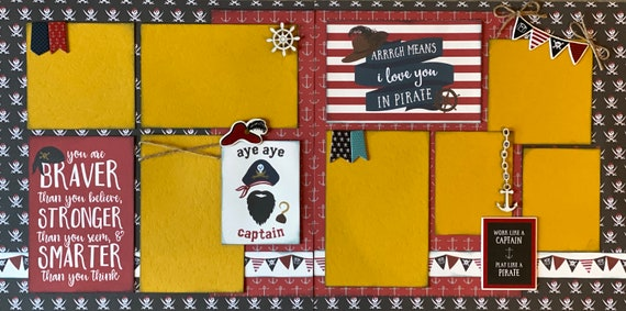 Arrrgh Means I Love You in Pirate - Aye Aye Captain  2 page scrapbooking layout Kit or Premade Scrapbooking Pages