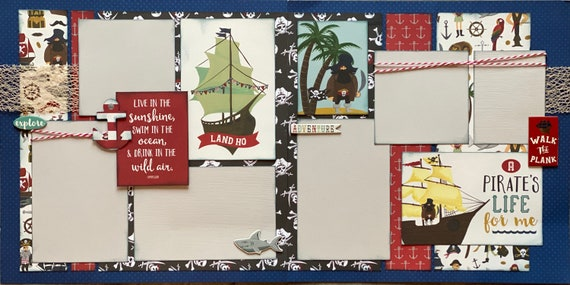 A Pirate's Life for Me - Live in the Sunshine, Swim in the Ocean... 2 page scrapbooking layout Kit or Premade Scrapbooking Pages