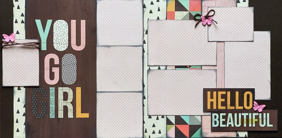 You Go Girl - Hello Beautiful 2 page Scrapbooking Layout Kit or Premade Scrapbooking Pages