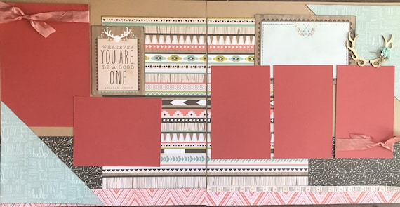 Whatever You Are, Be a Good One 2 Page Scrapbooking Layout Kit or Preassembled Scrapbooking Pages
