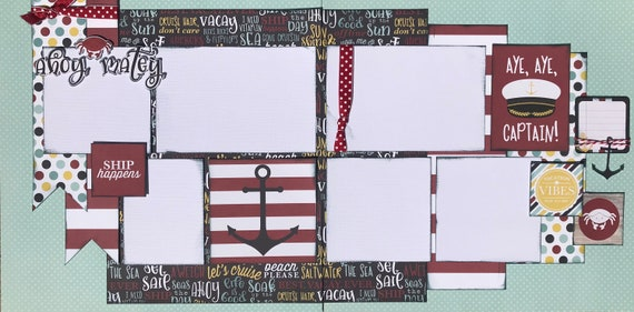 Ahoy Matey!  Aye, Aye Captain!  2 page scrapbooking layout Kit or Premade Scrapbooking Pages