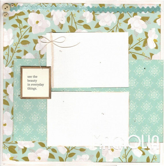 See the Beauty in everyday Things, Magnolia  2 Page Scrapbooking Layout Kit Crop-A-Latte