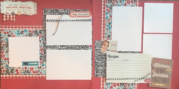 One Cannot Think Well, Love Well, Sleep Well, if one has not Dined Well 2 page Scrapbooking Layout Kit or Premade Pages