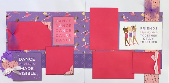 Friends who Dance Together - Stay Together - DANCE 2 page scrapbooking layout kit or Premade Scrapbooking Pages