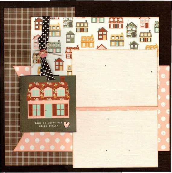 Home is Where Our Story Begins 2 Page Scrapbooking Layout Kit or Pre Made Scrapbooking Pages