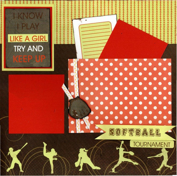 Softball, I Know I Play like a Girl - Try to Keep Up!, 2 page scrapbooking layout kit