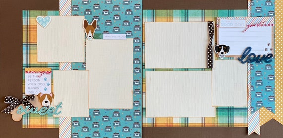 Be the Person Your Dog Thinks You Are  2 Page Scrapbooking Layout Kit or Premade Scrapbooking Pages