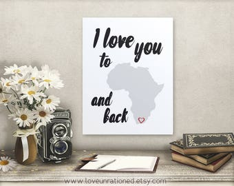 I love you to Africa and back, printable quote, love, adoption, forever family, poster print, printable, quote, Uganda, South Africa