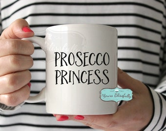 Prosecco Princess, Christmas prosecco  Gift, Personalised Prosecco Mug, Prosecco Girl, Wine Gift, Prosecco Birthday,