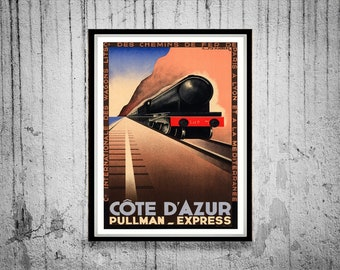 Reprint of a Vintage Railway Poster - Pullman Express to the Cote D'Azur