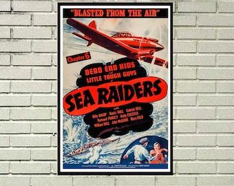 Reprint of a Vintage 1941 US War Movie Poster- Sea Raiders