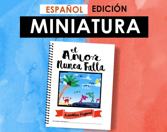 Spanish / ESPAÑOL -EDICIÓN  MINIATURA Download -Love Never Fails! (2019 Children's Notebook) English Digital pdf File