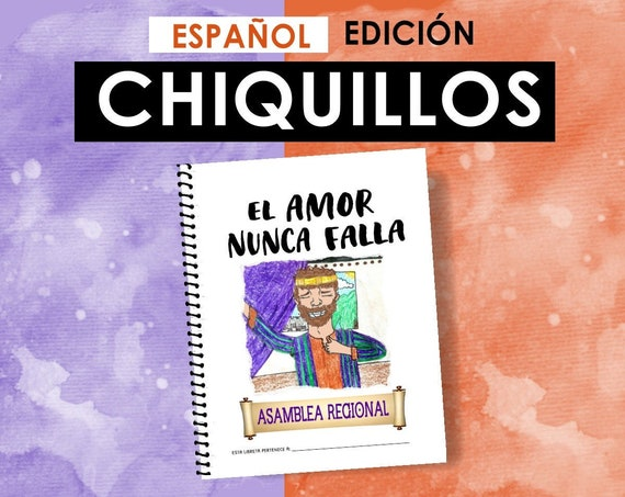Spanish / ESPAÑOL -EDICIÓN CHIQUILLOS Download -Love Never Fails! (2019 Children's Notebook) English Digital pdf File