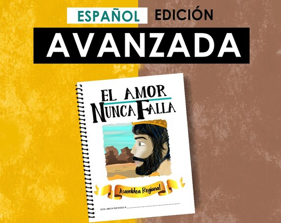 Spanish / ESPAÑOL -EDICIÓN  AVANZADA Download -Love Never Fails! (2019 Children's Notebook) English Digital pdf File