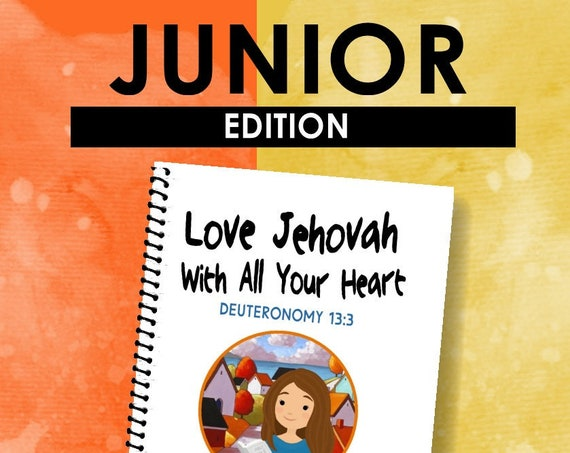 JUNIOR EDITION -Love Jehovah With All Your Heart (Children's Circuit Assembly Notebook) English Digital pdf File