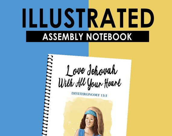 ILLUSTRATED EDITION -Love Jehovah With All Your Heart (Children's Circuit Assembly Notebook) English Digital pdf File