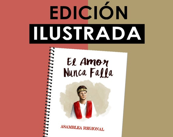 Spanish / ESPAÑOL Love Never Fails! (Edición Ilustrada ~ 2019 NOTEBOOK) English DIGITAL pdf File Download