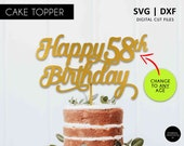 Any age Happy Birthday Cake Topper, 1st, 16th, 18th, 21st, 30th, 40th, 50th, 60th, 70th, 80th, svg cutting file, happy birthday, SVG, DXF