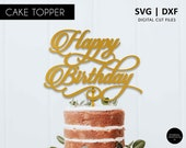 Happy Birthday Cake Topper, SVG, DXF, svg cutting file, digital file, happy birthday, cricut, silhouette, scanNcut, birthday decoration