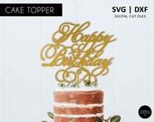 Elegant Happy Birthday Cake Topper, SVG, DXF, svg cutting file, happy birthday SVG, cricut, silhouette, scanNcut, birthday decoration