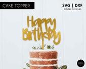 Happy Birthday Cake Topper, happy birthday SVG, svg cutting file, cricut, silhouette, birthday decoration, SVG, DXF, birthday cake topper