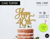 Any Age Birthday Cake Topper, SVG, DXF, cricut, silhouette, scanNcut, 16th, 18th, 21st, 30th, 40th, 50th, 60th, 70th, 80th, 90th, Happy 60th