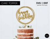 Round Calligraphy Happy Birthday Cake Topper,  happy birthday cake topper, SVG, DXF, svg cutting file, cricut, silhouette, scanNcut, modern