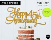 Any age Happy Anniversary Cake Topper, SVG, DXF, svg cutting file, happy anniversary, 1st, 16th, 18th, 21st, 30th, 40th, 50th, 60th, 70th