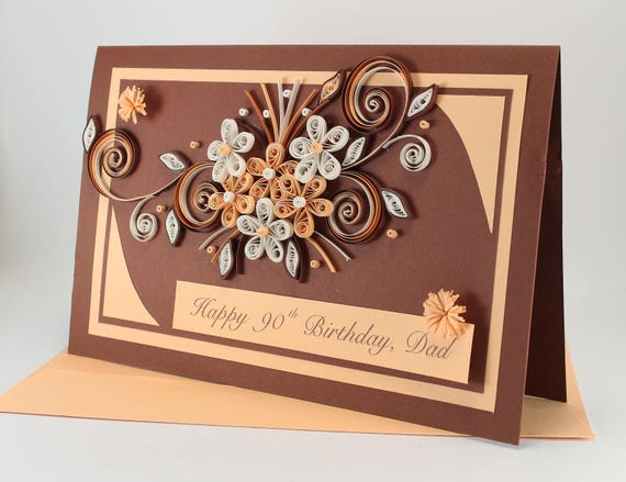 Happy 90th Birthday Card Handmade Greeting Quilling